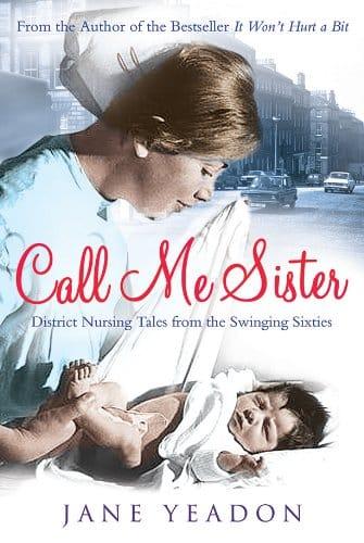 Call Me Sister – Jane Yeadon